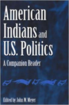 American Indians and U.S. Politics: A Companion Reader