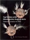 Yup'ik Elders at the Ethnologisches Museum Berlin:Fieldwork Turned on Its Head
