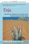 Enju: The Life and Struggle of an Apache Chief from the Little Running Water