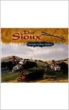 The Sioux: Nomadic Buffalo Hunters