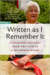 Written as I Remember It: Teachings from the Life of a Sliammon Elder