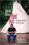William Wayne Red Hat, Jr.: Cheyenne Keeper of the Arrows