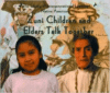 Zuni Children and Elders Talk Together