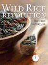 Wild Rice Revolution