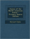Games of the North American Indian - Primary Source Edition