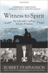 Witness to Spirit: My Life with Cowboys, Mozart & Indians